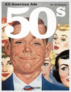 All American Ads of the 50s. Ediz. inglese, francese e tedesca - copertina