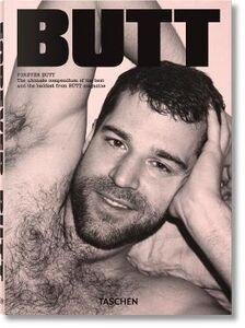 Foto Cover di Forever Butt. The best of Butt magazine. Adventures in 21st century gay subculture, part 2, Libro di Gert Jonkers,Jop Van Bennekom, edito da Taschen