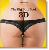 The Big Butt Book. Con occhiali 3D. Ediz. inglese, francese e tedesca