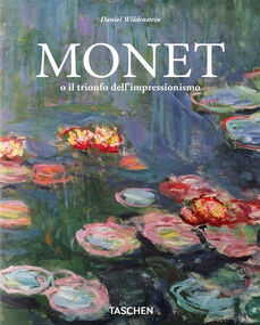 Foto Cover di I Monet o il trionfo dell'impressionismo, Libro di Daniel Wildenstein, edito da Taschen