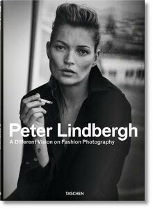 Libro Peter Lindbergh. A different vision on fashion photography. Catalogo della mostra (Rotterdam, 10 settembre 2016-12 febbraio 2017). Ediz. inglese, francese e tedesca Thierry-Maxime Loriot 0