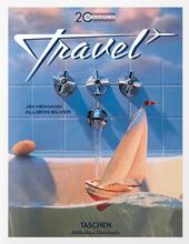 20th century travel. Ediz. inglese, francese e tedesca