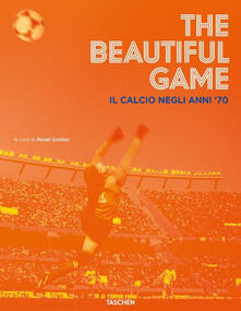 Filmarelalterita.it The beautiful game. Il calcio negli anni '70 Image
