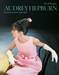 Libro Audrey Hepburn. Photographs 1953-1966. Ediz. italiana, spagnola e portoghese Bob Willoughby
