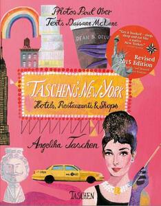 Taschen's New York. Hotels, restaurants & shops. Ediz. inglese, spagnola e portoghese - Angelika Taschen - copertina