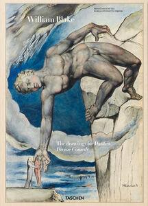 Foto Cover di William Blake. I disegni per la Divina Commedia di Dante, Libro di Sebastian Schütze,M. Antonietta Terzoli, edito da Taschen 0