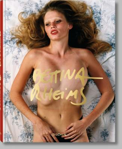 Libro Bettina Rheims. Ediz. inglese, francese e tedesca Bettina Rheims , Patrick Remy