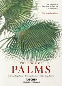 Libro C. F. P. von Martius. The book of palms. Ediz. italiana, spagnola e portoghese H. Walter Lack 0