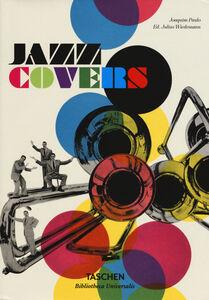 Foto Cover di Jazz covers. Ediz. italiana, spagnola e portoghese, Libro di Joaquim Paulo, edito da Taschen