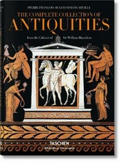 D'Hancarville. The complete collection of antiquities from the cabinet of sir William Hamilton. Ediz. inglese, francese e tedesca