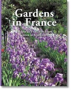 Foto Cover di Gardens in France. Ediz. inglese, francese, tedesca, Libro di marie-Françoise Valéry, edito da Taschen