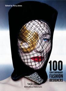 Libro 100 contemporary fashion designers. Ediz. italiana, spagnola e portoghese  0
