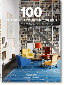 Libro 100 interiors around the world. Ediz. italiana, spagnola e portoghese