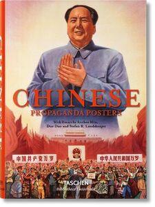 Foto Cover di Chinese propaganda posters. Ediz. italiana, francese e tedesca, Libro di AA.VV edito da Taschen