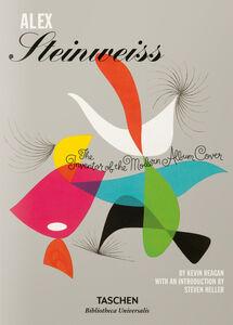 Foto Cover di Alex Steinweiss. The Inventor of the Modern Album Cover. Ediz. inglese, francese e tedesca, Libro di Kevin Reagan,Steven Heller, edito da Taschen
