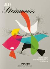 Alex Steinweiss. The Inventor of the Modern Album Cover. Ediz. inglese, francese e tedesca