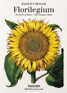 Basilius Besler's florilegium. The book of plants. Ediz. illustrata - Klaus W. Littger,Werner Dressendörfer - copertina