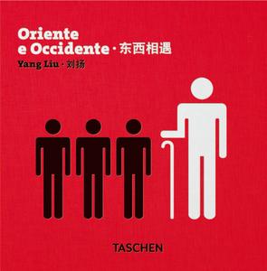 Libro Oriente e occidente. Ediz. italiana, inglese e cinese Yang Liu