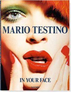 Libro In your face. Ediz. inglese, francese, tedesca, spagnola e portoghese Mario Testino 0