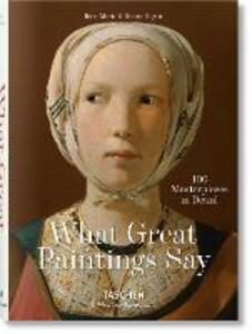 What paintings say. 100 masterpieces in detail - Rainer Hagen,Rose-Marie Hagen - copertina