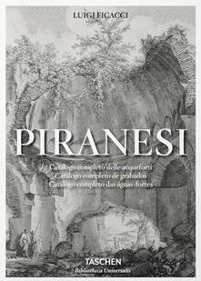 Winniearcher.com Piranesi. Catalogo completo delle Acqueforti. Ediz. italiana, spagnola e portoghese Image