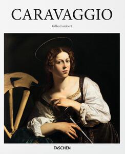 Caravaggio. Ediz. illustrata - Gilles Néret,Gilles Lambert - copertina
