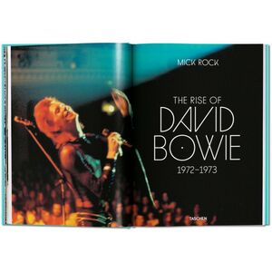 Libro Mick Rock. The rise of David Bowie, 1972-1973. Ediz. inglese, francese e tedesca Mick Rock , Barney Hoskyns , Michael Bracewell 1