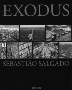 Exodus. Ediz. illustrata - Sebastião Salgado,Lélia Wanick Salgado - copertina