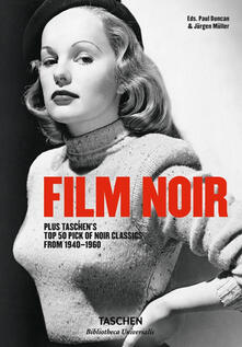 Filmarelalterita.it Film noir. Plus Taschen's top 50 pick of noir classics from 1940-1960. Ediz. illustrata Image