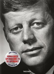 John F. Kennedy. Superman comes to the supermarket.pdf