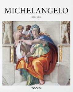Foto Cover di Michelangelo, Libro di Gilles Néret, edito da Taschen