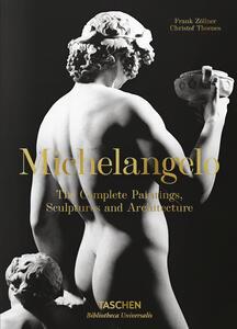Michelangelo. Tutte le opere di pittura, scultura e architettura - Frank Zöllner,Christof Thoenes - copertina