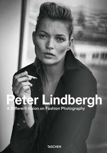 Peter Lindbergh. A different vision on fashion photography. Catalogo della mostra (Torino, 07 ottobre 2017-04 febbraio 2018). Ediz. italiana, spagnola e inglese
