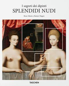 Splendidi nudi. I segreti dei dipinti