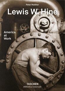 Lewis W. Hine. America at work. Ediz. inglese, francese e tedesca.pdf