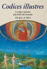 Codices illustres. The world's most famous illuminated manuscripts 400 to 1600. Ediz. italiana