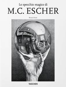 Lo specchio magico di M.C. Escher - Bruno Ernst - copertina