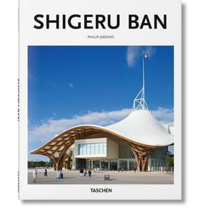 Shigeru Ban. Ediz. italiana - Philip Jodidio - copertina
