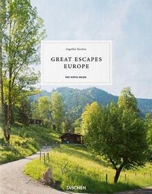 Radiosenisenews.it The Hotel Book. Great Escapes Europe. Ediz. italiana, spagnola e portoghese Image