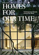 Homes for our time. Contemporary houses around the world. Ediz. italiana, inglese e spagnola. 40th Anniversary Edition