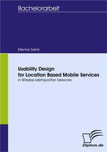 Usability Design for Location Based Mobile Services