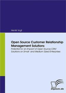 Open Source Customer Relationship Management Solutions