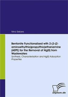 Bentonite Functionalised with 2-(3-(2-aminoethylthio)propylthio)ethanamine (AEPE) for the Removal of Hg(II) from Wastewaters