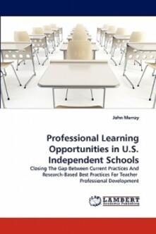 Professional Learning Opportunities in U.S. Independent Schools - John Murray - cover