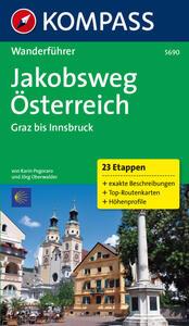Guida escursionistica n. 5690. Jakobsweg Osterreich: Graz, Innsbruck