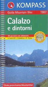 Guida bici e bike n. 1987. Calalzo e dintorni, MTB 1:50.000 - copertina