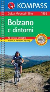 Guida bici e bike n. 1992. Piste ciclabili & MTB Bolzano e dintorni 1:50.000