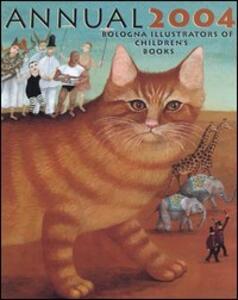 Bologna annual 2004. Illustrators of children's books - copertina