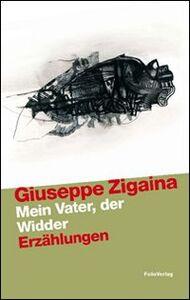 Foto Cover di Mein Vater, der Widder (Mio padre l'ariete), Libro di Giuseppe Zigaina, edito da Folio