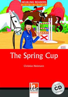 Listadelpopolo.it The spring cup. Livello 3 (A2). Con CD Audio Image